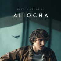 Aliocha – « Eleven Songs » : La chronique