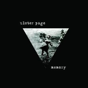 Ulster Page - «Memory» : La chronique