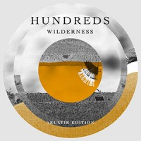 Hundreds - « Wilderness » (Acoustic Edition) : La chronique