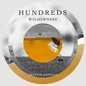 Hundreds - «Wilderness» (Acoustic Edition) : La chronique