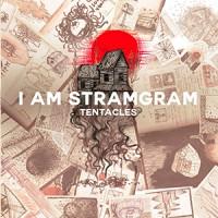 I Am Stramgram - «Tentacles» : La chronique