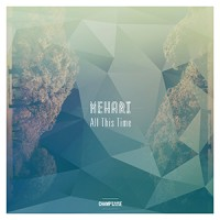 Mehari - « All This Time » : La chronique