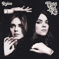 First Aid Kit - « Ruins » : La chronique