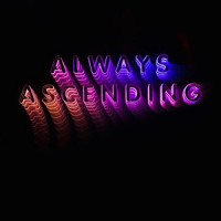 Franz Ferdinand - « Always Ascending » : La chronique
