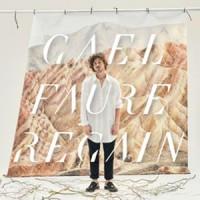 Gaël Faure - «Regain» : La chronique