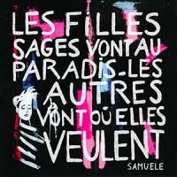 Samuele - «Les filles sages vont au paradis, les autres vont où elles veulent» : La chronique