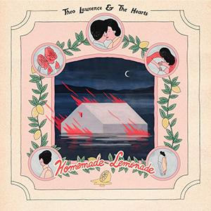 Theo Lawrence & The Hearts - «Homemade Lemonade» : La chronique