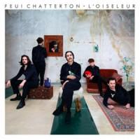 Feu! Chatterton - «L'oiseleur» : La chronique