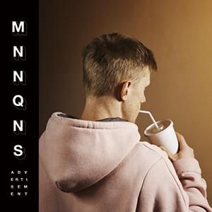 MNNQNS - «Advertisement» : La chronique