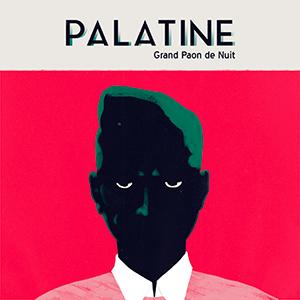 Palatine - «Grand Paon de Nuit» : La chronique