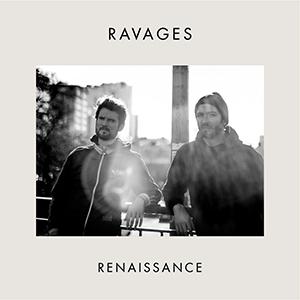 Ravages - «Renaissance» : La chronique