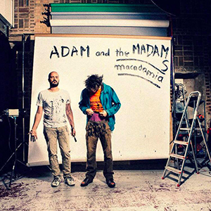Adam and the Madams - «Macadamia» : La chronique