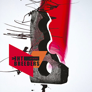 The Breeders - « All Nerve » : La chronique