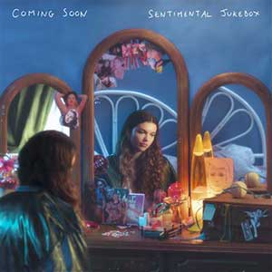 Coming Soon - « Sentimental Jukebox » : La chronique