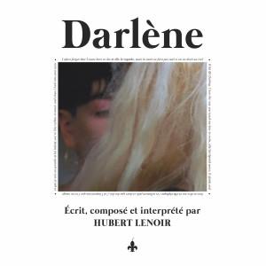 Hubert Lenoir - «Darlène» : La chronique