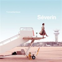 Séverin - «Transatlantique» : La chronique