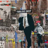 "Fabulous Sheep - ""Fabulous Sheep"" : La chronique"