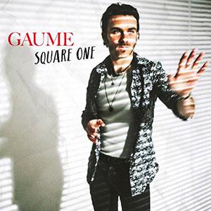 "Gaume - ""Square One"" : La chronique"