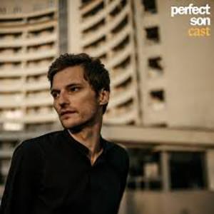"Perfect Son - ""Cast"" : La chronique"