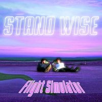 "Stand Wise - ""Flight Simulator"" : La chronique"