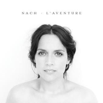 "Nach - ""L'aventure"" : La chronique"