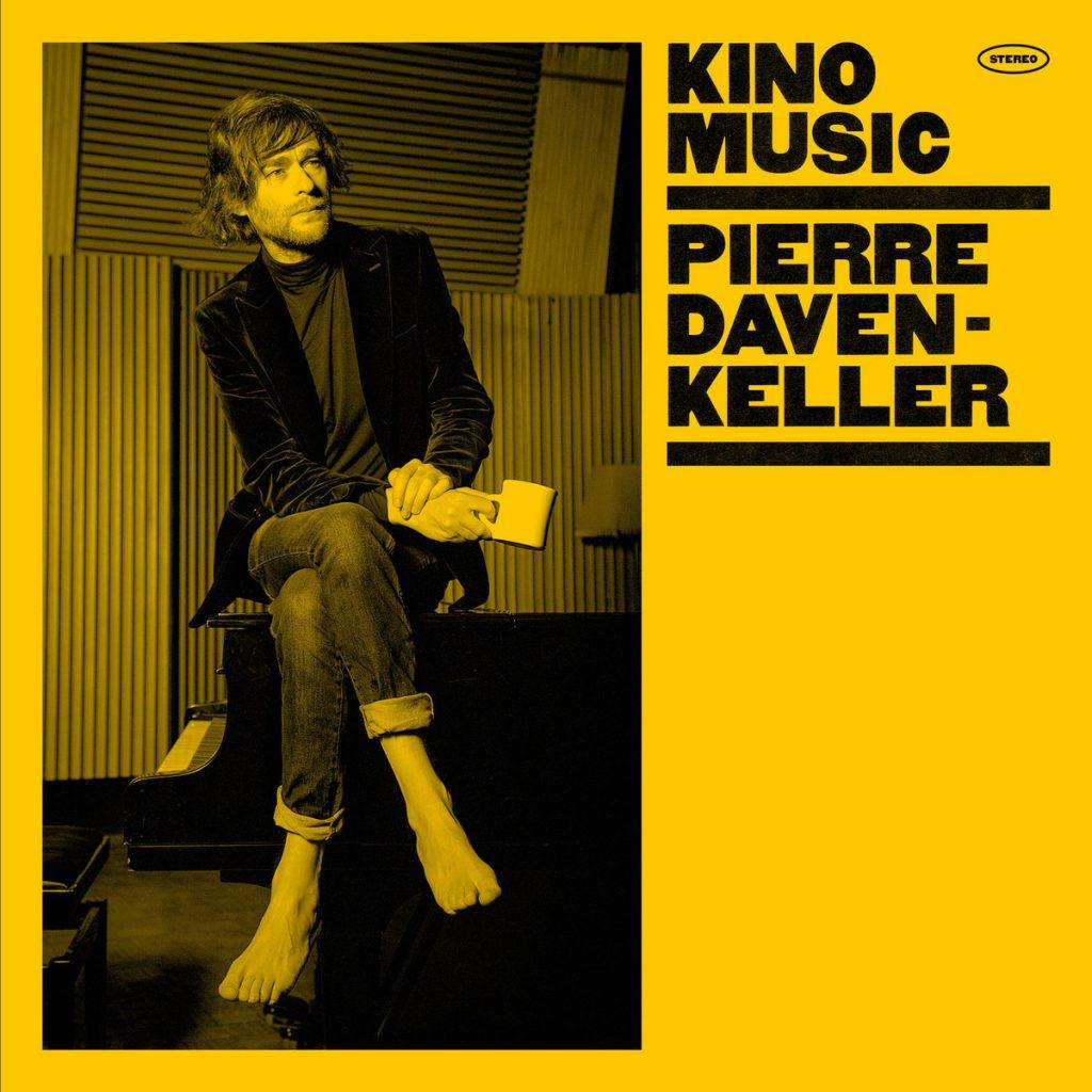 """Pierre Daven-Keller - """"Kino Music"""" : La chronique"""