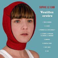 """Sophie Le Cam - """"Veuillez croire"""" : La chronique"""