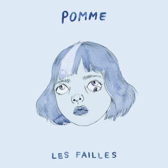 """Pomme - """"Les failles"""" : La chronique"""
