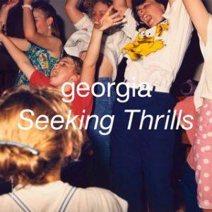 "Georgia - ""Seeking Thrills"" : La chronique"