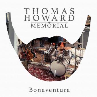 "Thomas Howard Memorial - ""Bonaventura"" : La chronique"