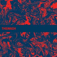 "The Wash - ""Just Enough Pleasure To Remember"" : La chronique"