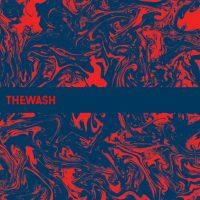 """The Wash - """"Just Enough Pleasure To Remember"""" : La chronique"""