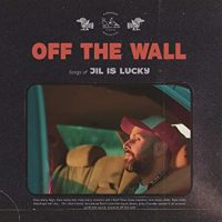 "Jil is Lucky - ""Off the Wall"" : La chronique"