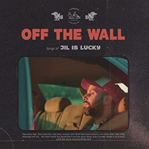 """Jil is Lucky - """"Off the Wall"""" : La chronique"""