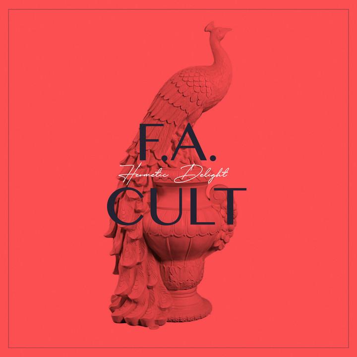"""Hermetic Delight - """"F.A. Cult"""" : La chronique"""