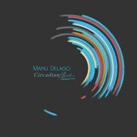 "Manu Delago - ""Circadian (Live)"" : La chronique"